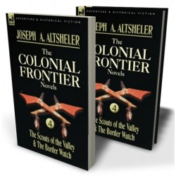 The Colonial Frontier Novels: 4
