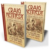 Craig Kennedy—Scientific Detective: Volume 1