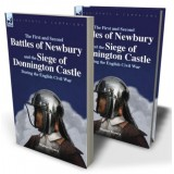 The First and Second Battles of Newbury and the Siege of Donnington Castle During the English Civil War