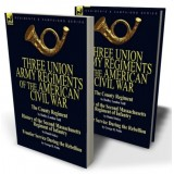 Three Union Army Regiments of the American Civil War
