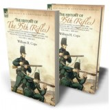 The History of the 95th (Rifles)—During the South American Expedition 1806, The Baltic Expedition 1807, The Peninsular War, The War of 1812 and the Waterloo Campaign,1815