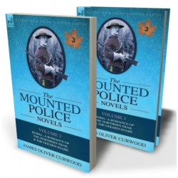 The Mounted Police Novels: Volume 3