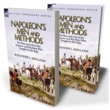 Napoleon's Men and Methods
