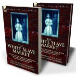 The White Slave Market