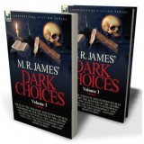 M. R. James' Dark Choices: 3