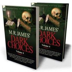 M. R. James' Dark Choices: 4