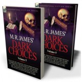 M. R. James' Dark Choices: 5