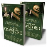 The Collected Supernatural and Weird Fiction of F. Marion Crawford: Volume 5