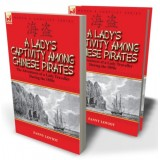 A Lady's Captivity Among Chinese Pirates