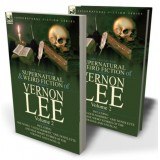 The Collected Supernatural and Weird Fiction of Vernon Lee: Volume 2