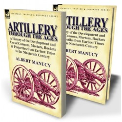 Artillery Through the Ages