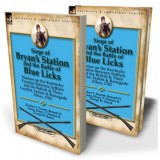 Siege of Bryan's Station and The Battle of Blue Licks