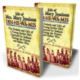Life of Mrs. Mary Jemison: Deh-He-Wä-Mis