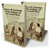Dances & Customs of the Indians of the South West
