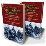 Two Views of the Fort Dearborn Massacre