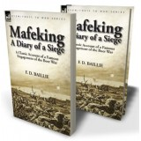 Mafeking: a Diary of a Siege