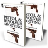 Pistol and Revolver Shooting