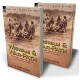 Wigwam and War-Path