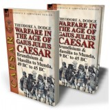 Warfare in the Age of Gaius Julius Caesar—Volume 2