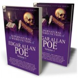 The Collected Supernatural and Weird Fiction of Edgar Allan Poe—Volume 1